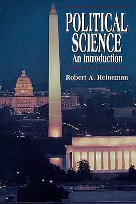 Political Science By Heineman, Robert A.