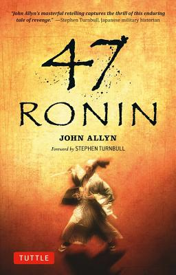 47 Ronin By Allyn, John/ Turnbull, Stephen (FRW)